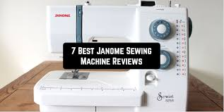 7 Best Janome Sewing Machine Reviews Sewingtopgear Com