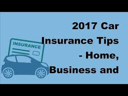 2017 car insurance tips home business and auto insurance quotes auto and home insurance brampton mississauga and ontarop