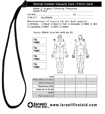 Classes are limited to the first 20 soldiers to register. Tactical Combat Casualty Care Card Israeli First Aid