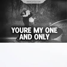 My One And Only Love Quotes Adorable Quotes About My Only Love On QuotesTopics