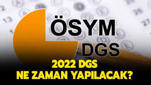 2022 DGS ne zaman yapılacak? ÖSYM DGS 2022 sınav ve başvuru tarihi belli  oldu mu?