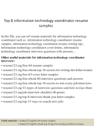 Top 8 information technology coordinator resume samples In this file, you  can ref resume materials ...
