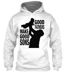 T Shirt Quotes Mesmerizing Father Best Quotes T Shirts And Hoodies GOOD FATHERS MAKE GOOD