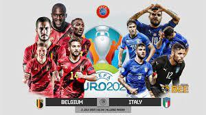 ถ่ายทอดสด ฟุตบอลยูโร 2020 รอบ 8 ทีมสุดท้าย เบลเยียม vs อิตาลี Full HD  พากย์ไทย