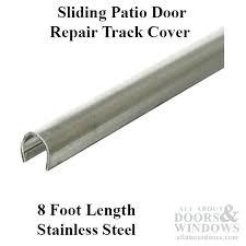 inspirational patio door track or track cover patio sliding glass door inch stainless 91 patio door