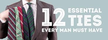 12 Essential <b>Ties</b> Every <b>Man</b> Should Invest In — Gentleman's Gazette
