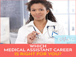 Which Medical Assistant Career Will You Choose Certified Medical