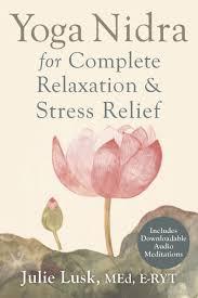yoga nidra for plete relaxation stress relief