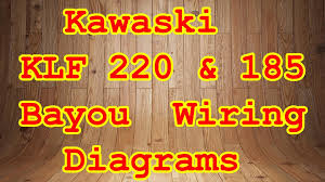 klf bayou wiring diagrams klf 185 220 bayou wiring diagrams
