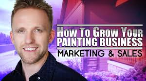 grow your painting business marketing and s start a painting company painting business pro