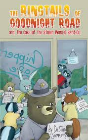 The Ringtails of Goodnight Road and the Case of the Stolen Wind-O- Band-Go: Dustin  Summers: 9781684012534: Amazon.com: Books