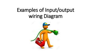 examples of input output wiring diagram