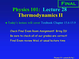 physics lecture pg physics lecture  physics 101 lecture 28 pg 1 physics 101 lecture 28 thermodynamics ii l