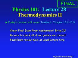 physics lecture pg physics lecture  physics 101 lecture 28 pg 1 physics 101 lecture 28 thermodynamics ii l