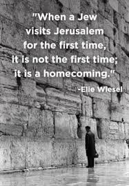 Beautiful Quotes About Jerusalem Best Of When A Jew Visits Jerusalem For The First Time It Is Not The First