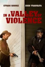 In a Valley of Violence Movie Poster Ethan Hawke Taissa Farmiga.