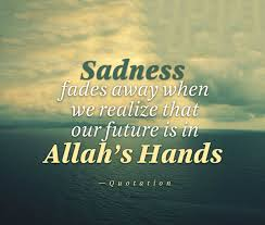 Islamic Quotes Delectable 48 Islamic Quotes About Sadness How Islam Deals With Sadness