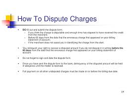 Disputing Credit Card Charge How Long Do You Have To Dispute A Credit Card Charge Credit Card