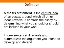 writing thesis statements 5 definition a thesis statement is the central