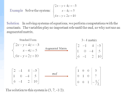 example solve the system solution in solving systems of equations we perform comtions with 5 examplesuse matrices and your calculator
