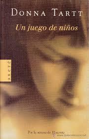 Donna Tartt, El secreto / Un juego de niños / El jilguero Images?q=tbn:ANd9GcQkIBV-GZ4Iqoe9lfP3HQp7j6z1KxQeUfa4nRYgKq8CeBVtk9W7jA