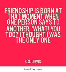 Cs Lewis Quote About Friendship