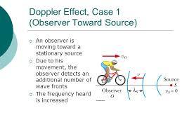 18 doppler effect case 1 observer toward source