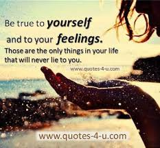 Quotes Being True To Yourself Best of It's All About Quotes Be True To Yourself
