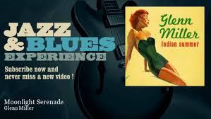 Glenn Miller - Moonlight Serenade - Vidéo Dailymotion