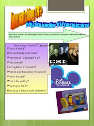my favorite tv programme  presentation 3 directions answer the following questions about your favorite tv
