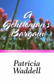 A Gentleman's Bargain (Patricia Waddell) » p.1 » Global Archive Voiced  Books Online Free