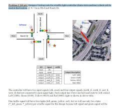 Traffic Light Controller Using Verilog Code Problem 2 160 Pts Design A Verilog Code For A Tra