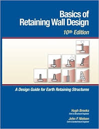 Small Picture Buy Basics of Retaining Wall Design 10th Edition Book Online at
