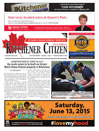Small Business Centre Kitchener Kitchener Citizen East Edition May 2015 By Kitchener Citizen