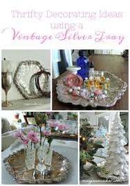 Decorating With Silver Trays Thrifty Decorating Ideas Using a Vintage Silver Tray What Meegan Makes 36