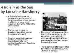of mice and men a raisin in the sun ppt a raisin in the sun by lorraine hansberry