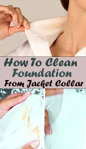 to clean foundation from jacket collar