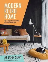 retro home furniture. Modern Retro Home : Tips \u0026 Inspiration For Creating Great Mid-century Styles Furniture