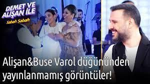 Demet ve Alişan ile Sabah Sabah   Alişan & Buse Varol Düğününden  Yayınlanmamış Görüntüler! - YouTube