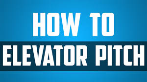 elevator pitch how to sell yourself and your business in  elevator pitch how to sell yourself and your business in 30 seconds