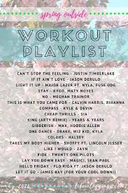 spring outside workout playlist 2016