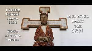 Messa in Coena Domini - Giovedì Santo 2021 - Bagnaia - YouTube