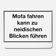 Warnhinweis Mofa T Shirt Neidische Blicke Mousepad Spreadshirt
