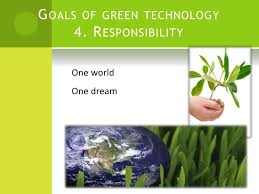 green technology bio fuel  waste water 7 g oals of green technology