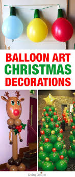 creative ideas for balloon art fun diy holiday decorations that turn your home or