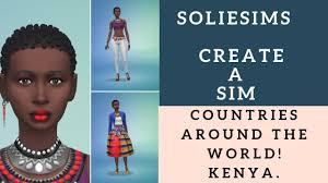 The Sims 4 Create A Sim // #SSYCAScollab2 // Countries Of The World - KENYA  - YouTube