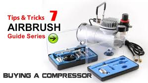 airbrush painting 7 tips tricks how to chose an air compressor for painting model kits you