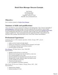 Objective Summary Resume Retail Store Manager Resume Example Objective Summary Of Skills 83