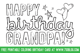 In its grow day older, the child will spend time with his dad. Dad Grandpa Printable Coloring Birthday Cards Inspiration Made Simple