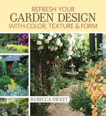 Small Picture Refresh Your Garden Design Virtual Book Party Harmony in the Garden